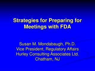 Strategies for Preparing for Meetings with FDA
