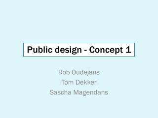 Public design - Concept 1