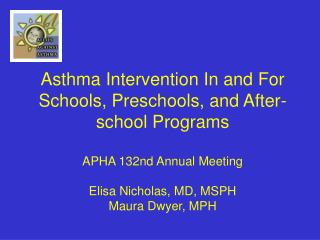Asthma can significantly disrupt the education process