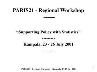 PARIS21 - Regional Workshop  - -----