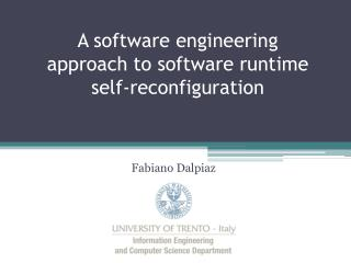 A software engineering approach to software runtime self-reconfiguration