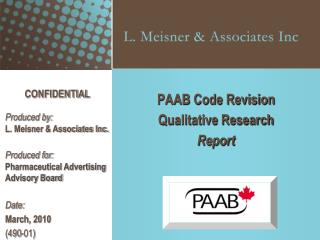 PAAB Code Revision Qualitative Research Report
