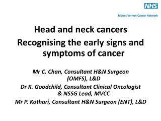 Head and neck cancers Recognising the early signs and symptoms of cancer