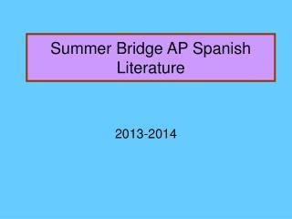 Summer Bridge AP Spanish Literature