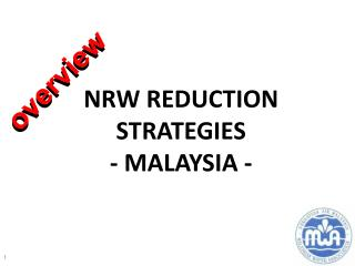 NRW REDUCTION STRATEGIES - MALAYSIA -