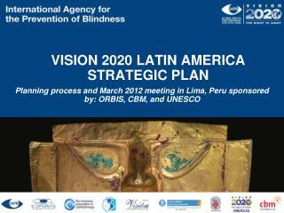 VISION 2020 LATIN AMERICA STRATEGIC PLAN