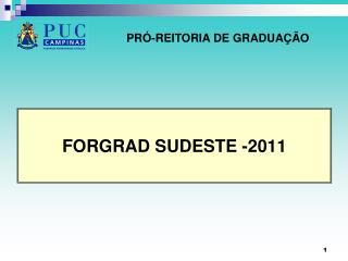 FORGRAD SUDESTE -2011