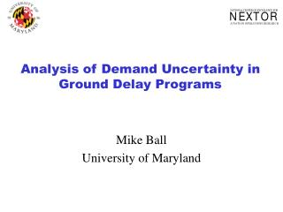 Analysis of Demand Uncertainty in Ground Delay Programs