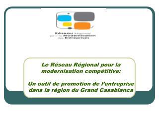 Contexte Présentation du Réseau Missions et objectifs Valeurs Domaines de compétences Acteurs