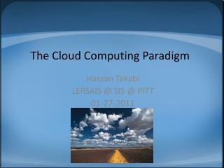 The Cloud Computing Paradigm