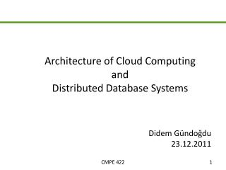 Architecture of Cloud Computing   and  Distributed Database Systems