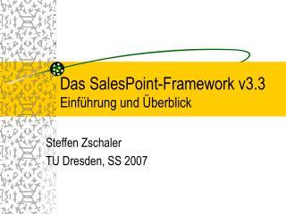 Das SalesPoint-Framework v3.3 Einführung und Überblick