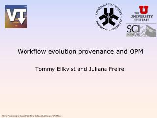 Workflow evolution provenance and OPM