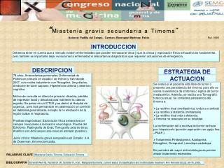 """"""" Miastenia  gravis  secundaria a  Timoma """""""
