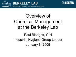 Overview of Chemical Management  at the Berkeley Lab