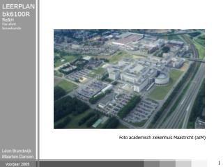 Foto academisch ziekenhuis Maastricht (azM)