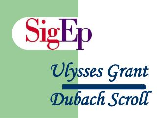 Ulysses Grant Dubach Scroll