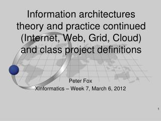 Peter Fox Xinformatics – Week 7, March 6, 2012