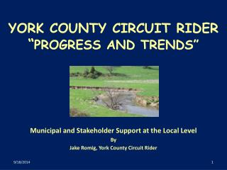 "YORK COUNTY CIRCUIT RIDER "" PROGRESS AND TRENDS"""
