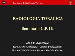 RADIOLOGIA TORACICA Seminario C.P. III