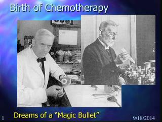 Birth of Chemotherapy