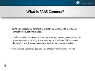 What Is PAAS Connect?