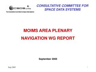 MOIMS AREA PLENARY NAVIGATION WG REPORT September 2005