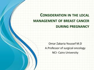 Consideration in the local management of breast cancer during pregnancy