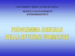 PROGRAMMA ANNUALE DELLE ATTIVITA' FORMATIVE