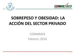 SOBREPESO Y OBESIDAD: LA ACCIÓN DEL SECTOR PRIVADO