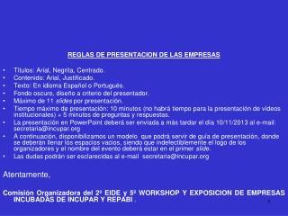 REGLAS DE PRESENTACION DE LAS EMPRESAS Títulos: Arial, Negrita, Centrado.