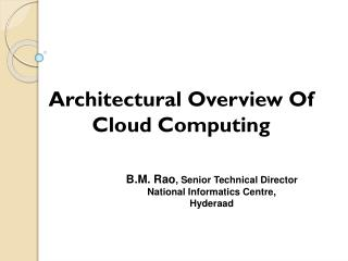 Architectural Overview Of       Cloud Computing