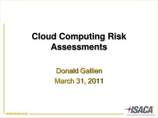 Cloud Computing Risk Assessments