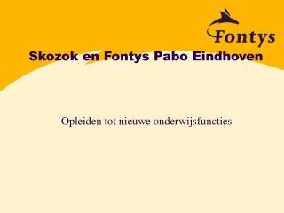 Skozok en Fontys Pabo Eindhoven
