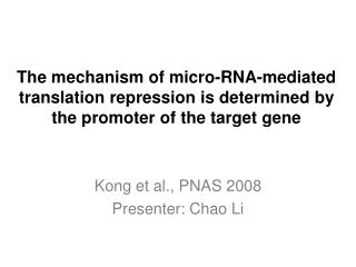 Kong et al., PNAS 2008 Presenter: Chao Li