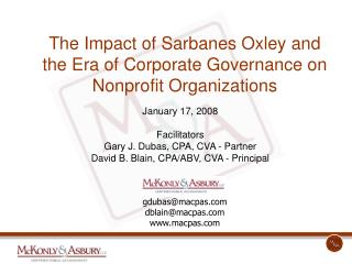 The Impact of Sarbanes Oxley and the Era of Corporate Governance on Nonprofit Organizations