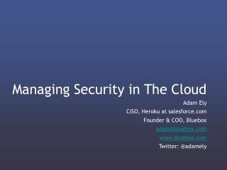 Managing Security in The Cloud