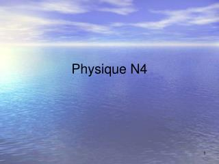 Physique N4
