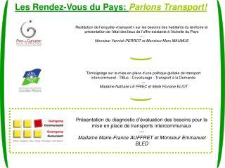 Les Rendez-Vous du Pays:  Parlons Transport!