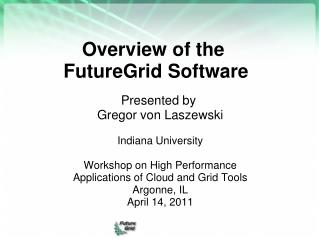 Overview of the� FutureGrid Software