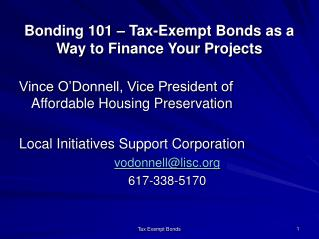 Bonding 101 � Tax-Exempt Bonds as a Way to Finance Your Projects
