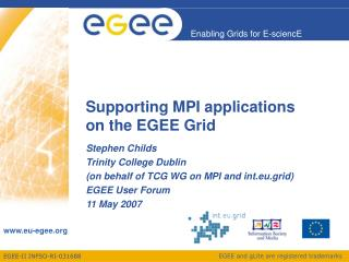 Supporting MPI applications on the EGEE Grid