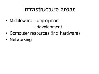 Infrastructure areas