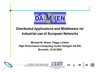Distributed Applications and Middleware for Industrial use of European Networks