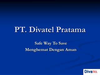 PT. Divatel Pratama
