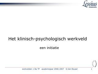Het klinisch-psychologisch werkveld