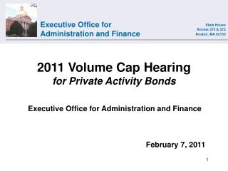 2011 Volume Cap Hearing for Private Activity Bonds