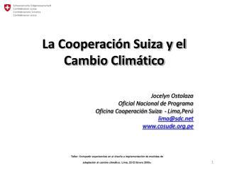 La Cooperaci�n Suiza y el Cambio Clim�tico