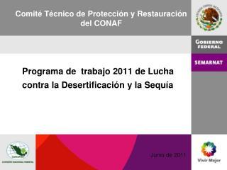 Programa de  trabajo 2011 de Lucha contra la Desertificación y la Sequía