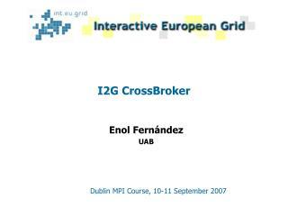 I2G CrossBroker